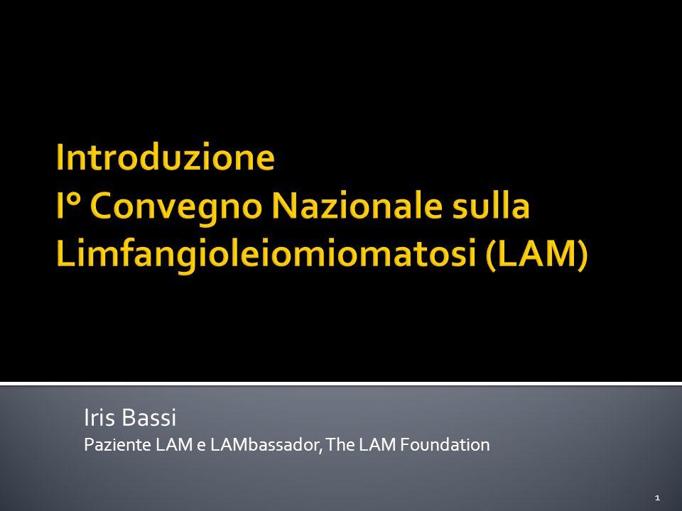Iris Bassi Paziente LAM e LAMbassador, The LAM Foundation 1