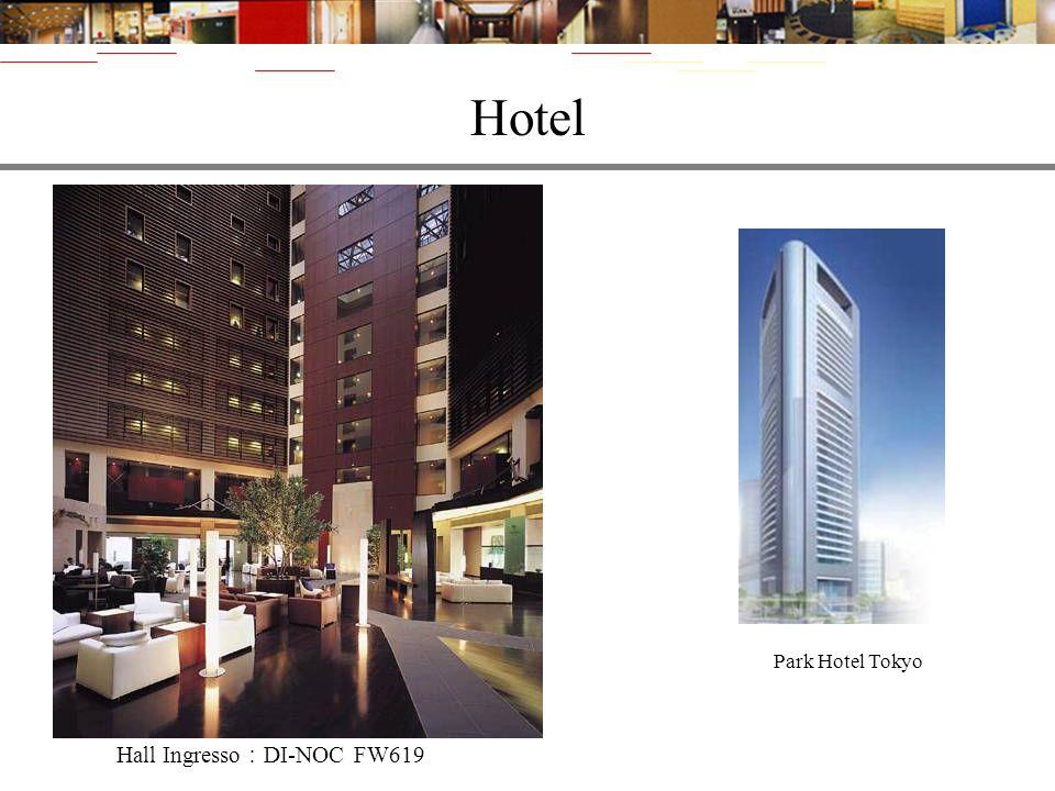 Hotel Hall Ingresso DI-NOC FW619 Park Hotel Tokyo