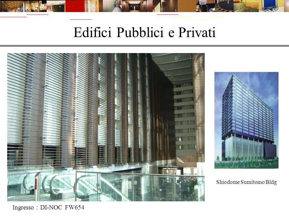 Shiodome Sumitomo Bldg Edifici Pubblici e Privati Ingresso DI-NOC FW654