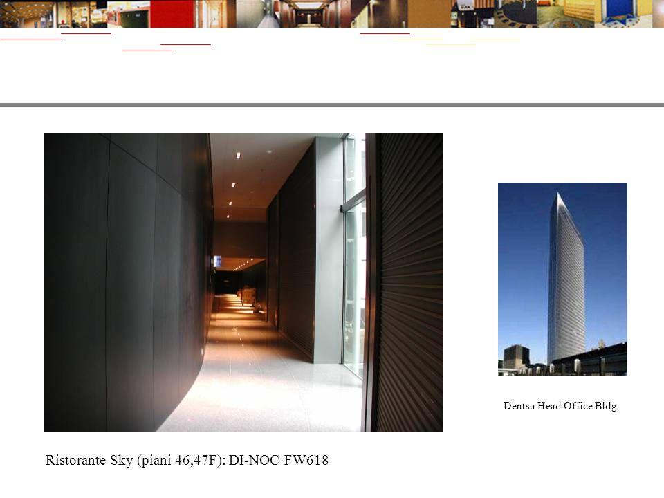 Dentsu Head Office Bldg Ristorante Sky (piani 46,47F): DI-NOC FW618