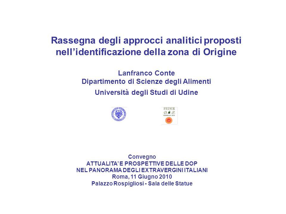 Convegno ATTUALITA E PROSPETTIVE DELLE DOP NEL PANORAMA DEGLI EXTRAVERGINI ITALIANI Roma, 11 Giugno 2010 Palazzo Rospigliosi - Sala delle Statue Rasse
