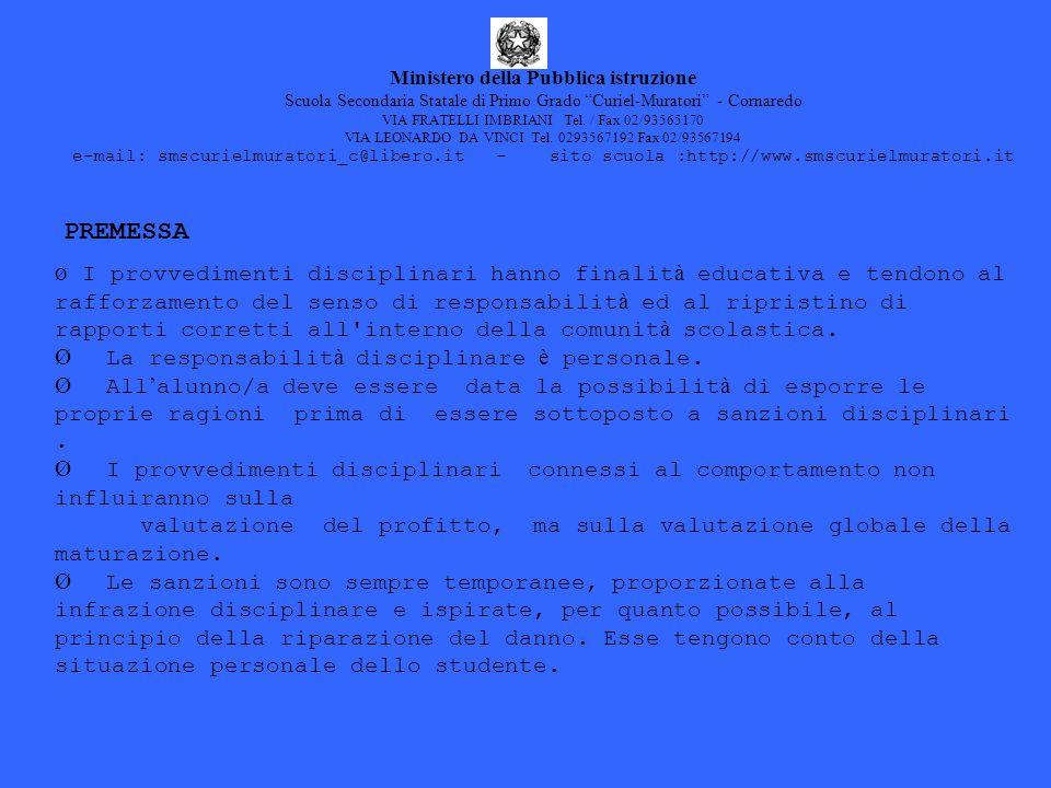 Ministero della Pubblica istruzione Scuola Secondaria Statale di Primo Grado Curiel-Muratori - Cornaredo VIA FRATELLI IMBRIANI Tel. / Fax 02/93565170