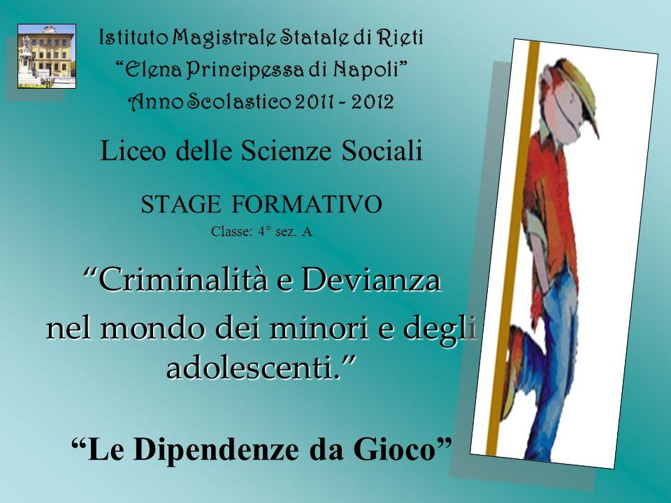Istituto Magistrale Statale di Rieti Elena Principessa di Napoli Anno Scolastico 2011 - 2012 Liceo delle Scienze Sociali STAGE FORMATIVO Classe: 4° se
