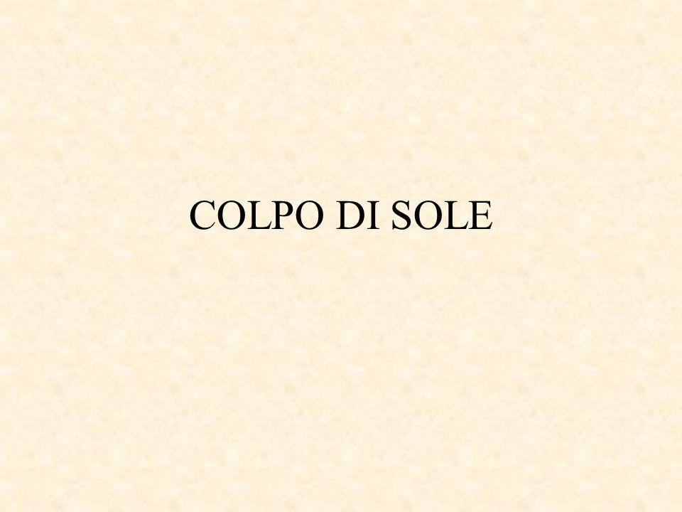 COLPO DI SOLE