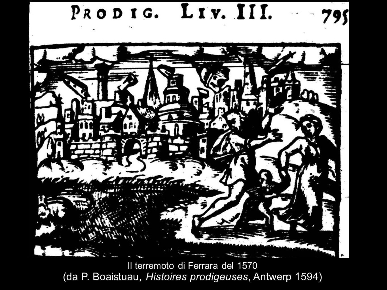 Il terremoto di Ferrara del 1570 (da P. Boaistuau, Histoires prodigeuses, Antwerp 1594)