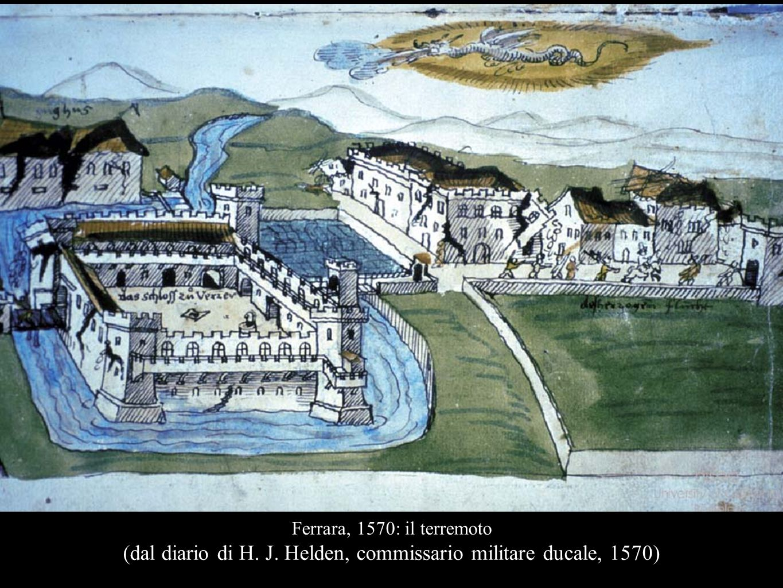 Ferrara, 1570: il terremoto (dal diario di H. J. Helden, commissario militare ducale, 1570)