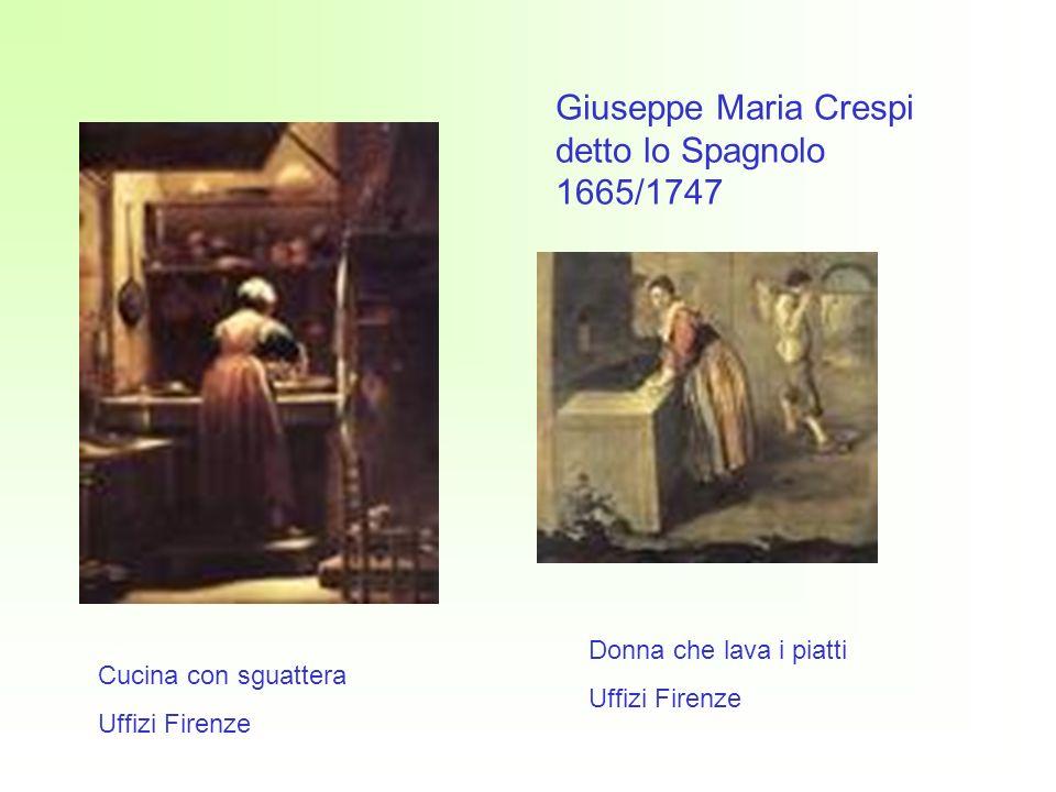 Donna che lava i piatti Uffizi Firenze Cucina con sguattera Uffizi Firenze Giuseppe Maria Crespi detto lo Spagnolo 1665/1747