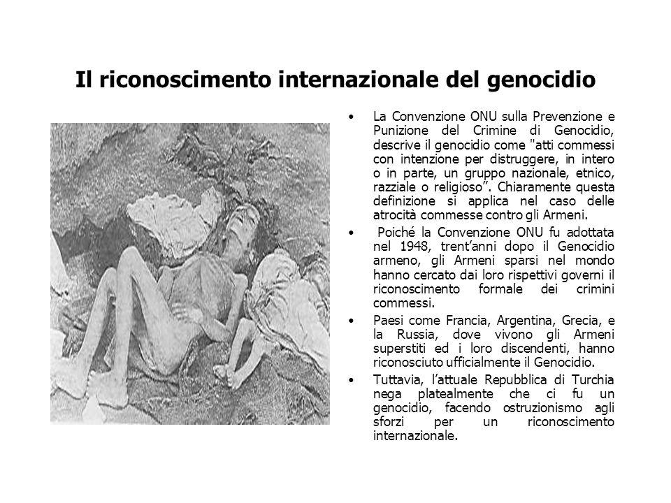 Il riconoscimento internazionale del genocidio La Convenzione ONU sulla Prevenzione e Punizione del Crimine di Genocidio, descrive il genocidio come