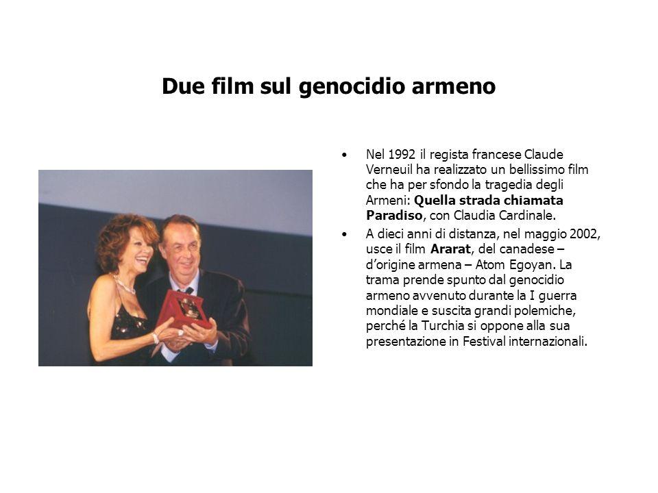 Due film sul genocidio armeno Nel 1992 il regista francese Claude Verneuil ha realizzato un bellissimo film che ha per sfondo la tragedia degli Armeni