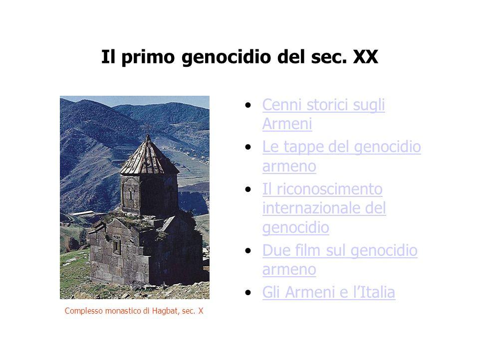 Il primo genocidio del sec. XX Cenni storici sugli ArmeniCenni storici sugli Armeni Le tappe del genocidio armenoLe tappe del genocidio armeno Il rico