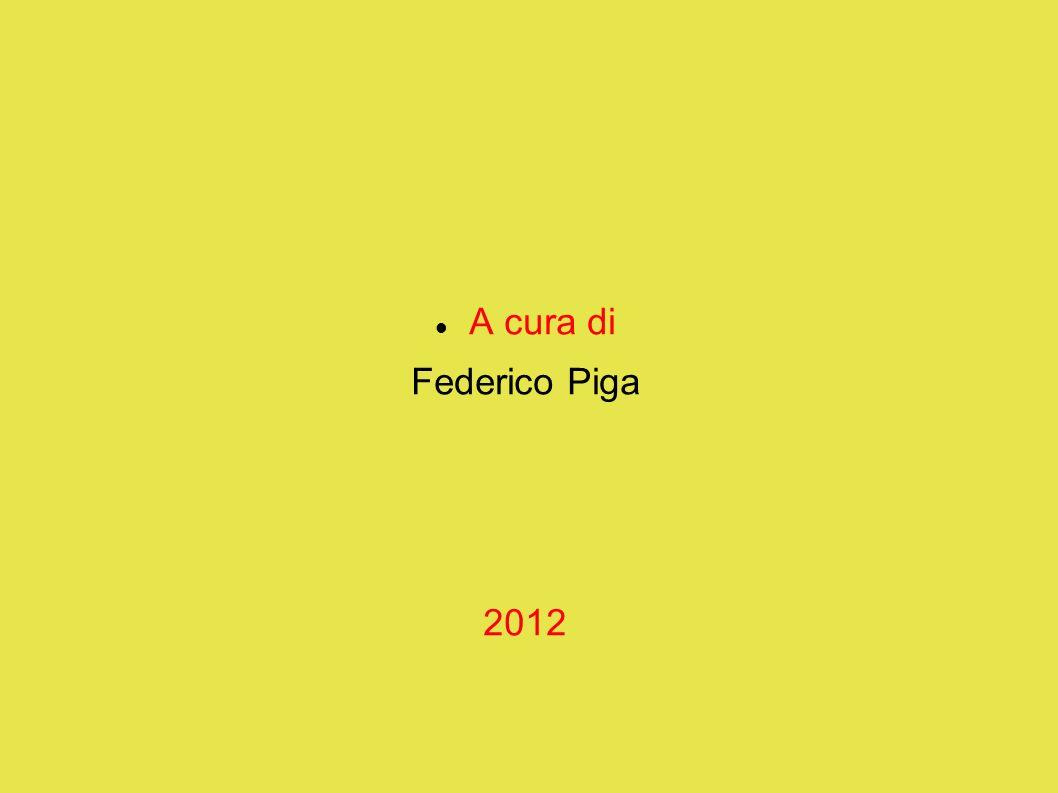 A cura di Federico Piga 2012