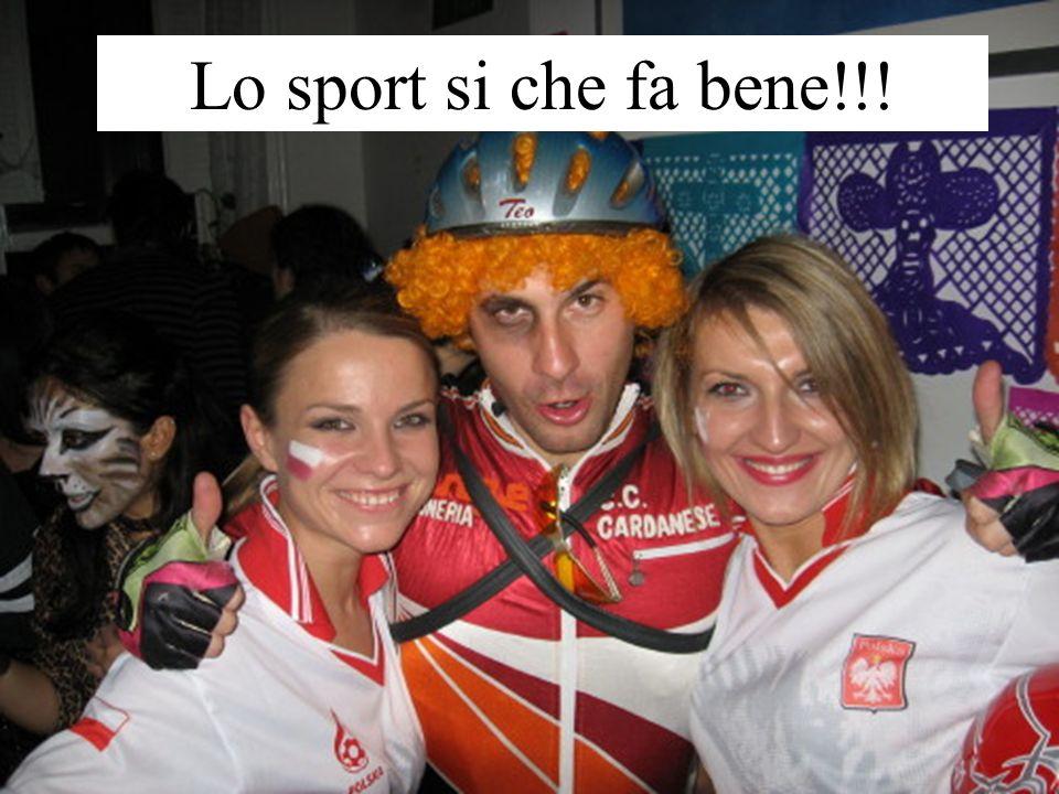 Lo sport si che fa bene!!!