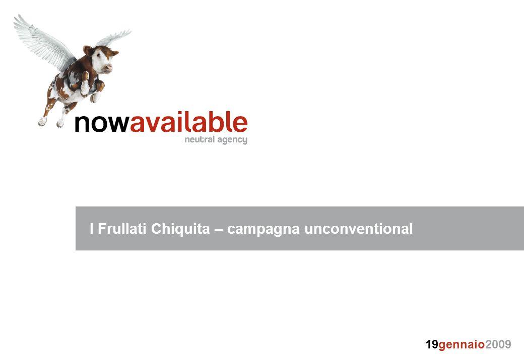I Frullati Chiquita – campagna unconventional 19gennaio2009