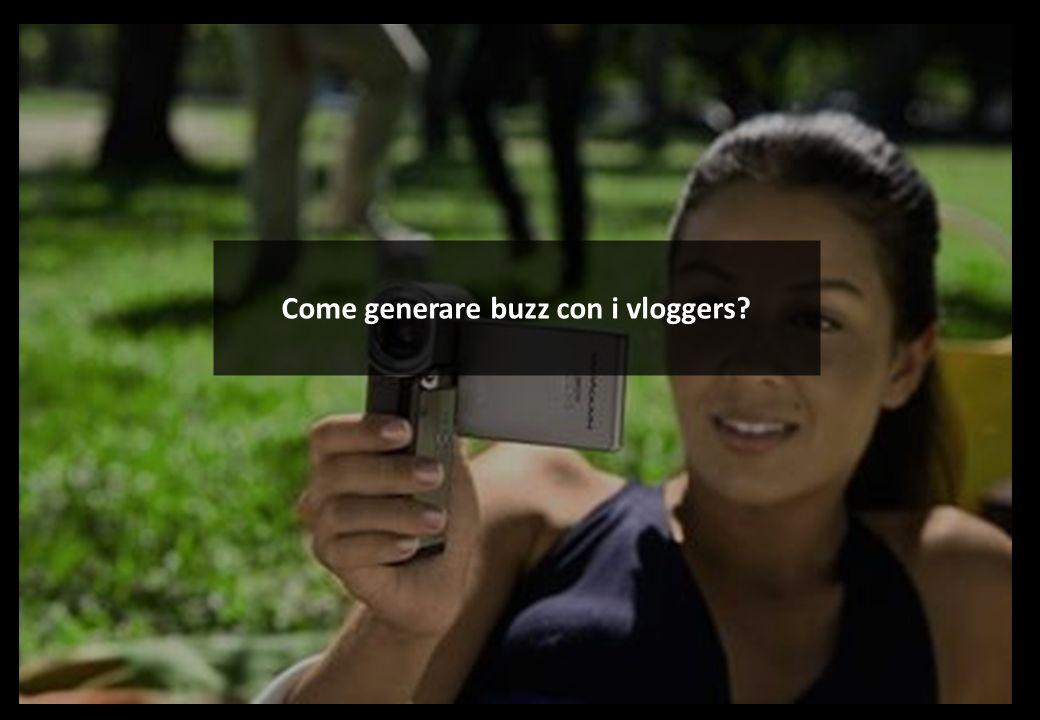 nowavailable per Chiquita11 I vlogger Come generare buzz con i vloggers?