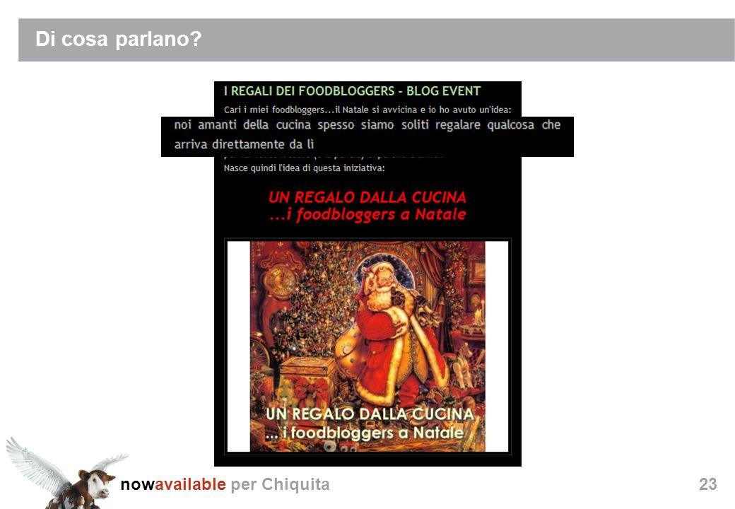 nowavailable per Chiquita23 Di cosa parlano?