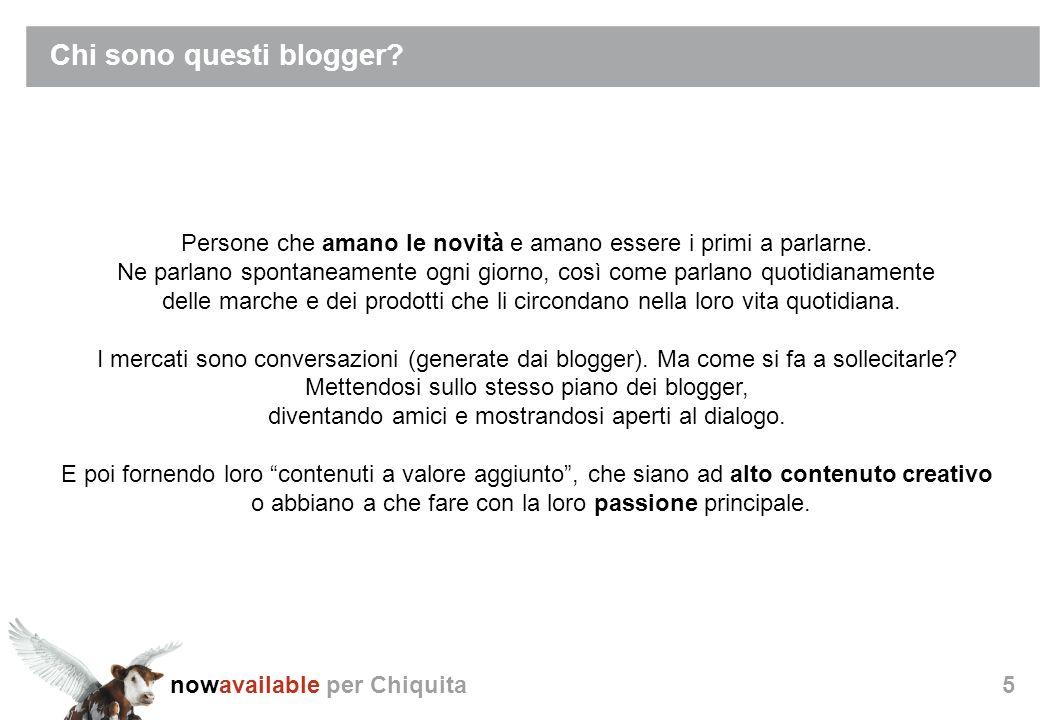 nowavailable per Chiquita5 Chi sono questi blogger.