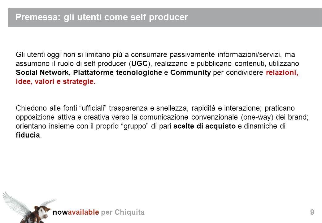 nowavailable per Chiquita30 La richiesta fatta ai foodblogger sarà volta ad un obiettivo finale di grande valore aggiunto: la creazione e pubblicazione del primo progetto editoriale dei foodblogger italiani.