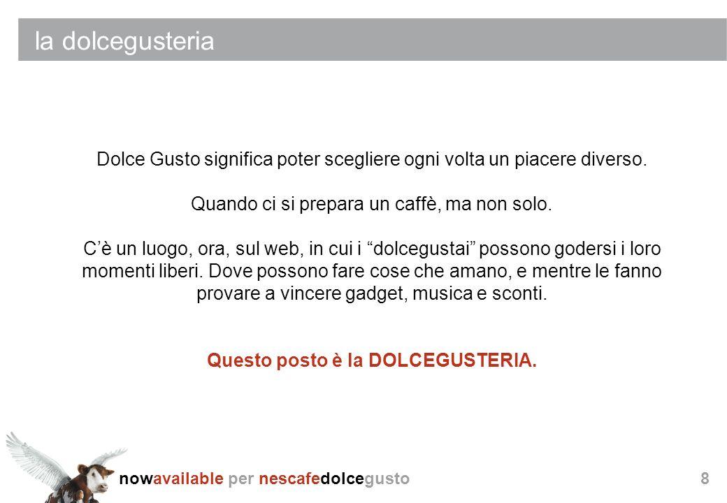 nowavailable per nescafedolcegusto La dolcegusteria (proposta creativa)