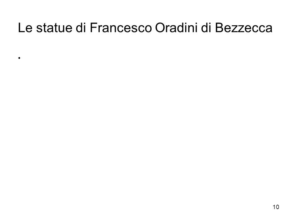 10 Le statue di Francesco Oradini di Bezzecca