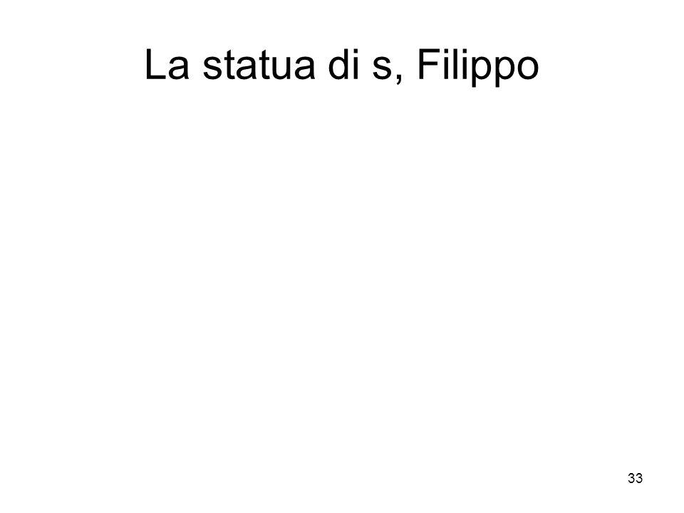 33 La statua di s, Filippo