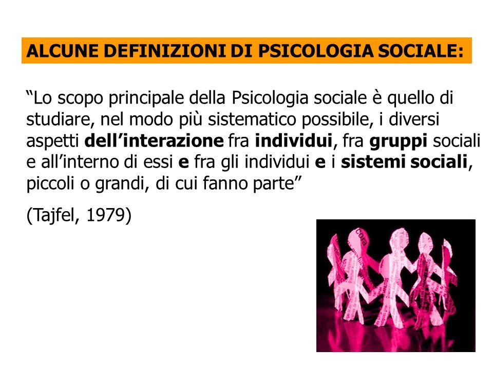 Lo scopo principale della Psicologia sociale è quello di studiare, nel modo più sistematico possibile, i diversi aspetti dellinterazione fra individui