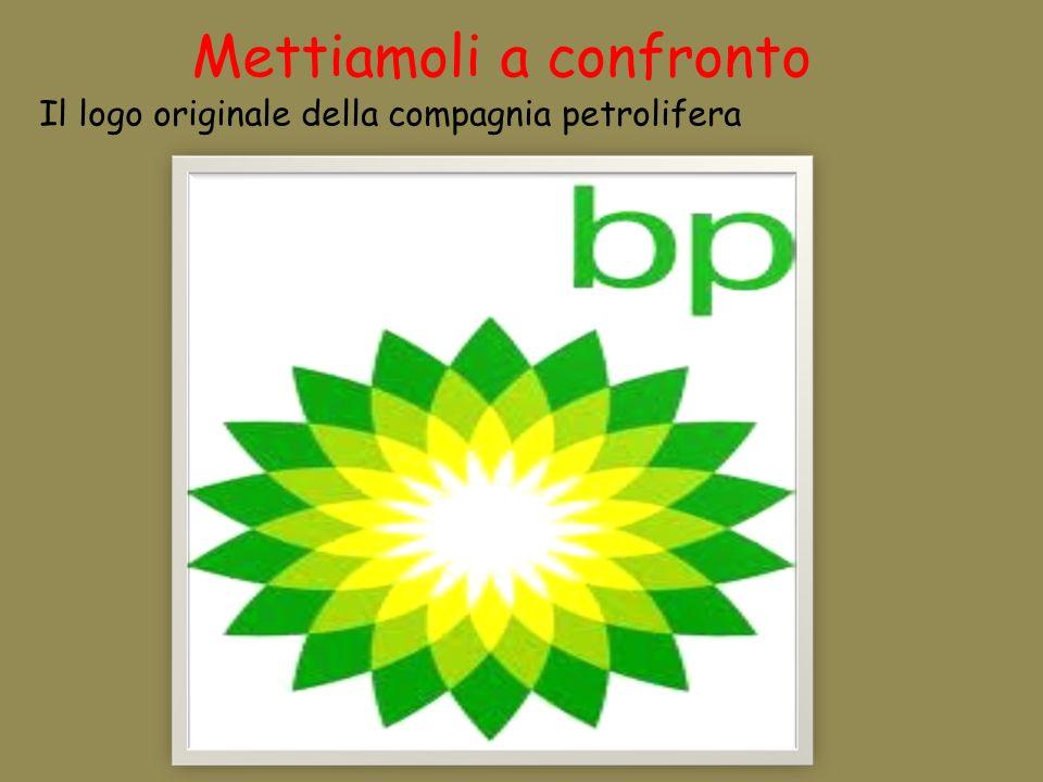 Mettiamoli a confronto Il logo originale della compagnia petrolifera
