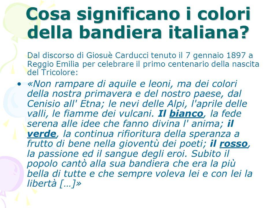 Cosa significano i colori della bandiera italiana? Dal discorso di Giosuè Carducci tenuto il 7 gennaio 1897 a Reggio Emilia per celebrare il primo cen