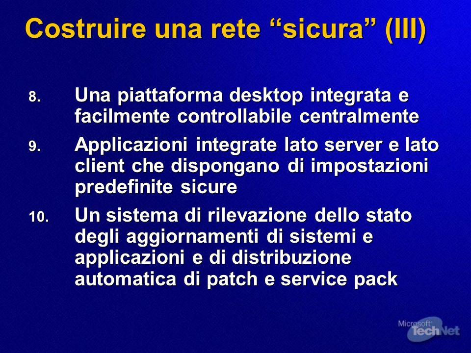 Costruire una rete sicura (III) 8.