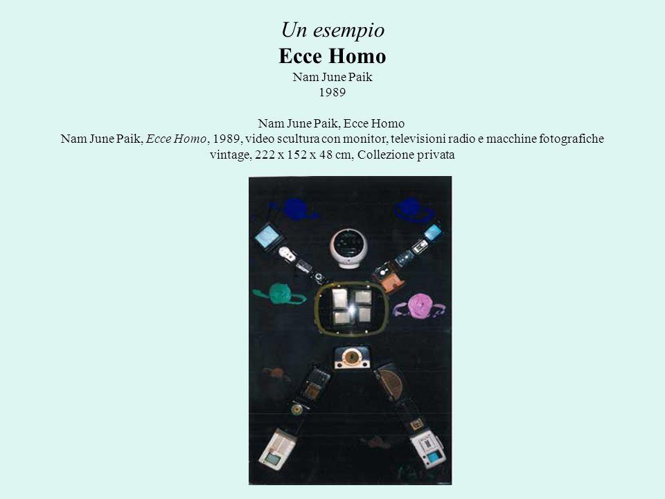 Un esempio Ecce Homo Nam June Paik 1989 Nam June Paik, Ecce Homo Nam June Paik, Ecce Homo, 1989, video scultura con monitor, televisioni radio e macch