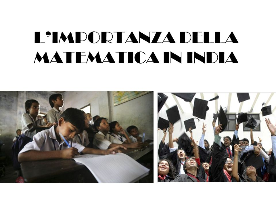 LIMPORTANZA DELLA MATEMATICA IN INDIA