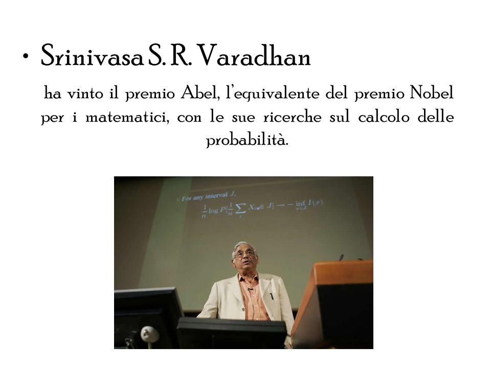 Srinivasa S. R. Varadhan ha vinto il premio Abel, lequivalente del premio Nobel per i matematici, con le sue ricerche sul calcolo delle probabilità.