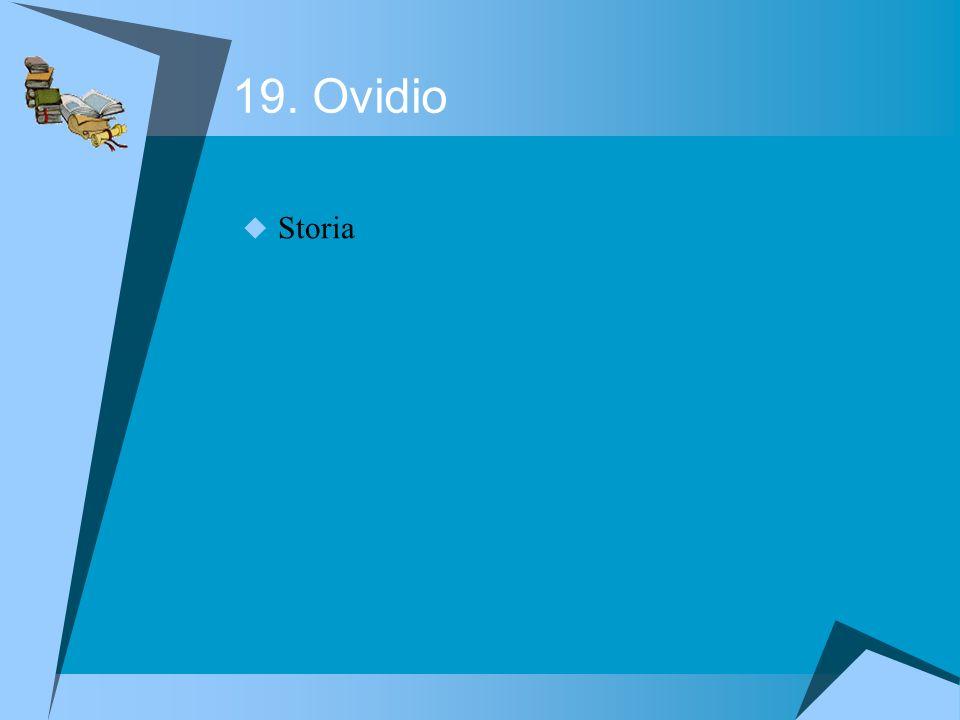 19. Ovidio Storia
