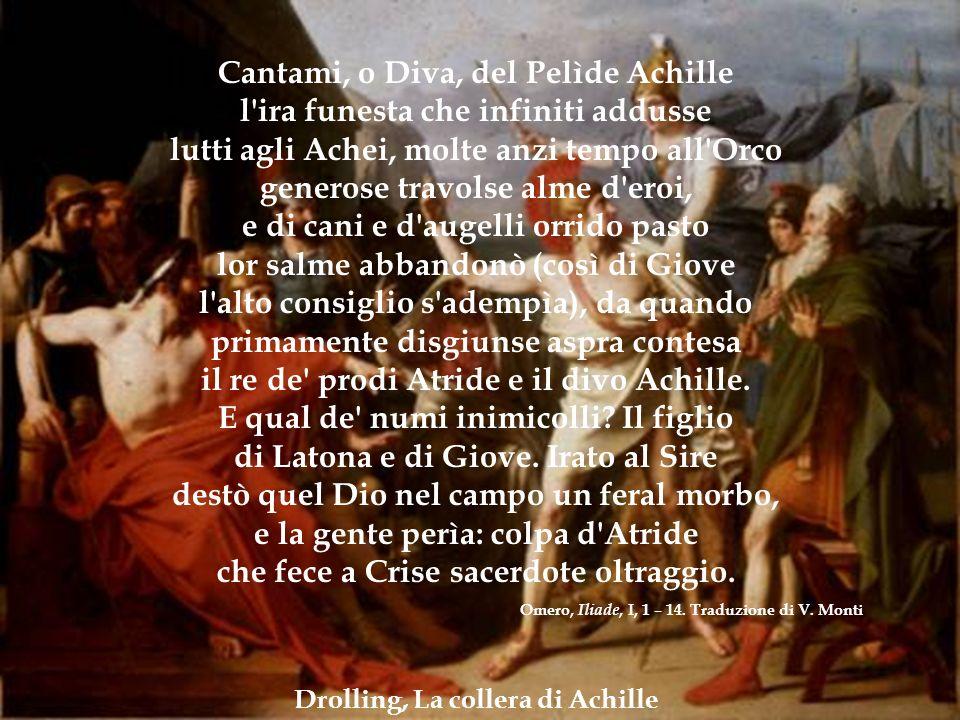 3. Iliade e Odissea IL CICLO TROIANO. ILIADE Cantami, o Diva, del Pelìde Achille l'ira funesta che infiniti addusse lutti agli Achei, molte anzi tempo