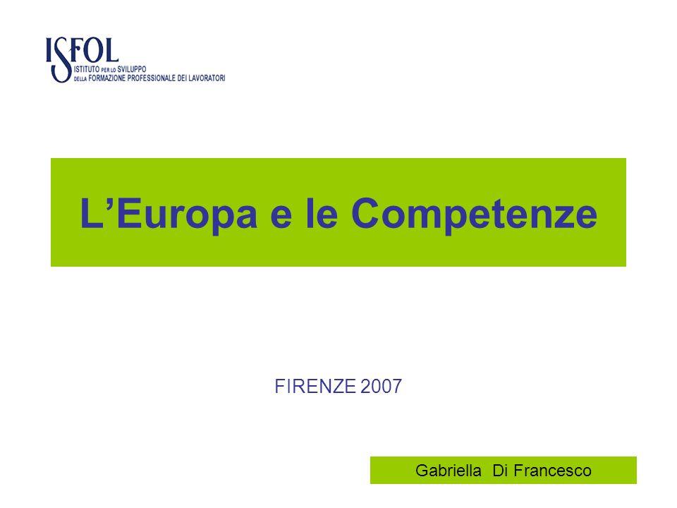 LEuropa e le Competenze FIRENZE 2007 Gabriella Di Francesco