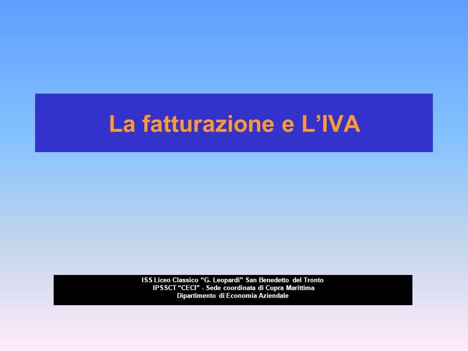 La fatturazione e LIVA ISS Liceo Classico G.