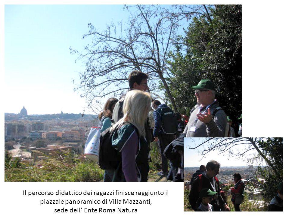 Il percorso didattico dei ragazzi finisce raggiunto il piazzale panoramico di Villa Mazzanti, sede dell Ente Roma Natura