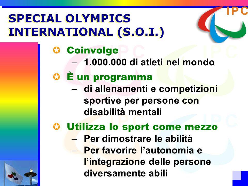 Coinvolge –1.000.000 di atleti nel mondo È un programma –di allenamenti e competizioni sportive per persone con disabilità mentali Utilizza lo sport c