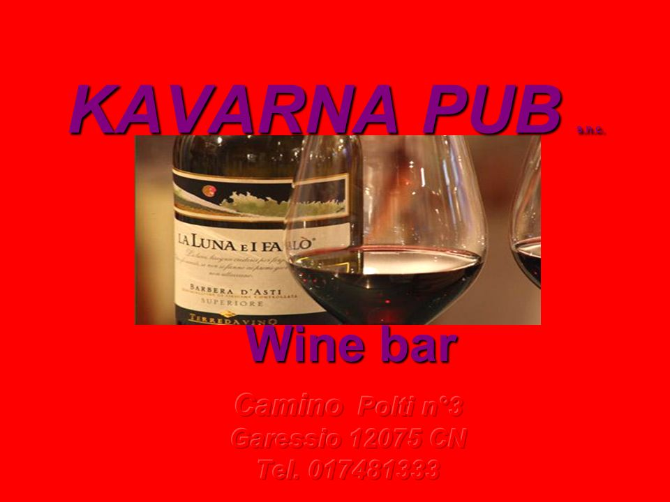 KAVARNA PUB s.n.c. Wine bar