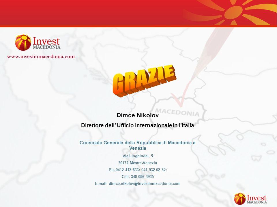 Dimce Nikolov Direttore dell Ufficio Internazionale in lItalia Consolato Generale della Repubblica di Macedonia a Venezia Via Linghindal, 5 30172 Mest