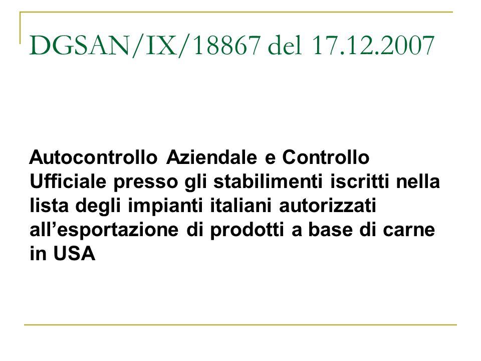 DGSAN/IX/18867 del 17.12.2007 Autocontrollo Aziendale e Controllo Ufficiale presso gli stabilimenti iscritti nella lista degli impianti italiani autor