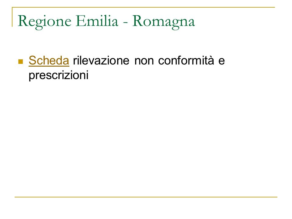 Regione Emilia - Romagna Scheda rilevazione non conformità e prescrizioni Scheda