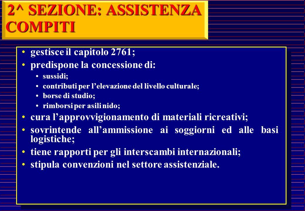 2^ SEZIONE: ASSISTENZA VITTIMEDOVERE COMPITI E ATTIVITA'