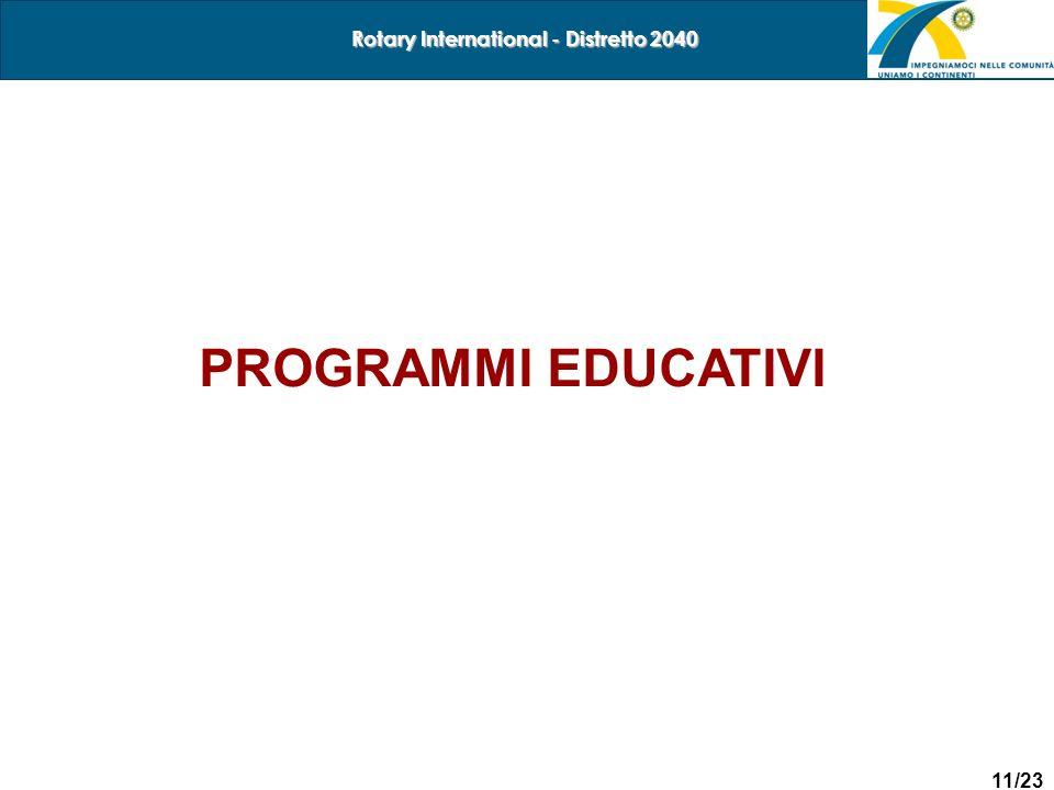 11/23 Rotary International - Distretto 2040 PROGRAMMI EDUCATIVI