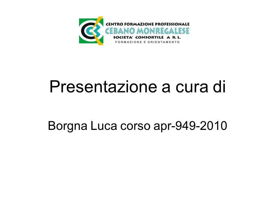 Presentazione a cura di Borgna Luca corso apr-949-2010