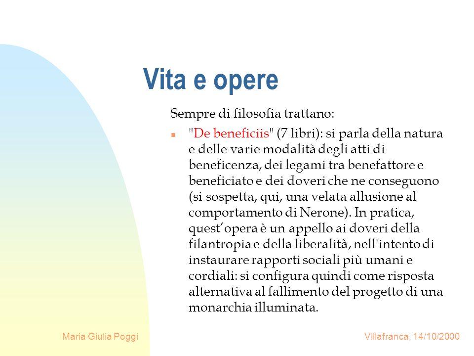 Maria Giulia Poggi Villafranca, 14/10/2000 Vita e opere Sempre di filosofia trattano: n
