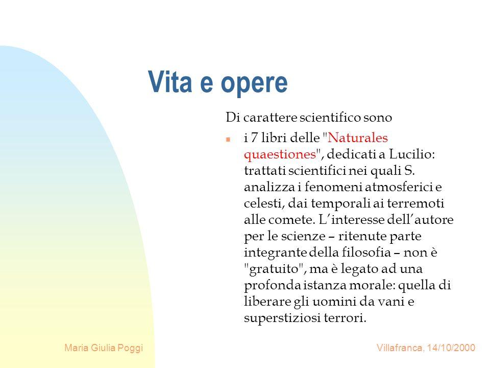 Maria Giulia Poggi Villafranca, 14/10/2000 Vita e opere Di carattere scientifico sono n i 7 libri delle