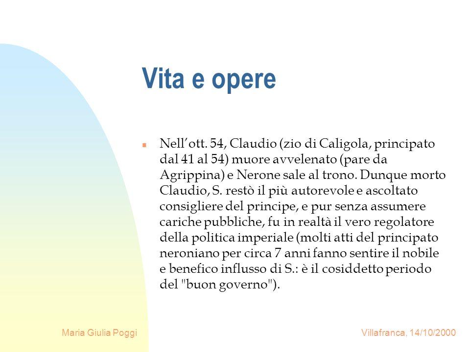 Maria Giulia Poggi Villafranca, 14/10/2000 Vita e opere n Nellott. 54, Claudio (zio di Caligola, principato dal 41 al 54) muore avvelenato (pare da Ag