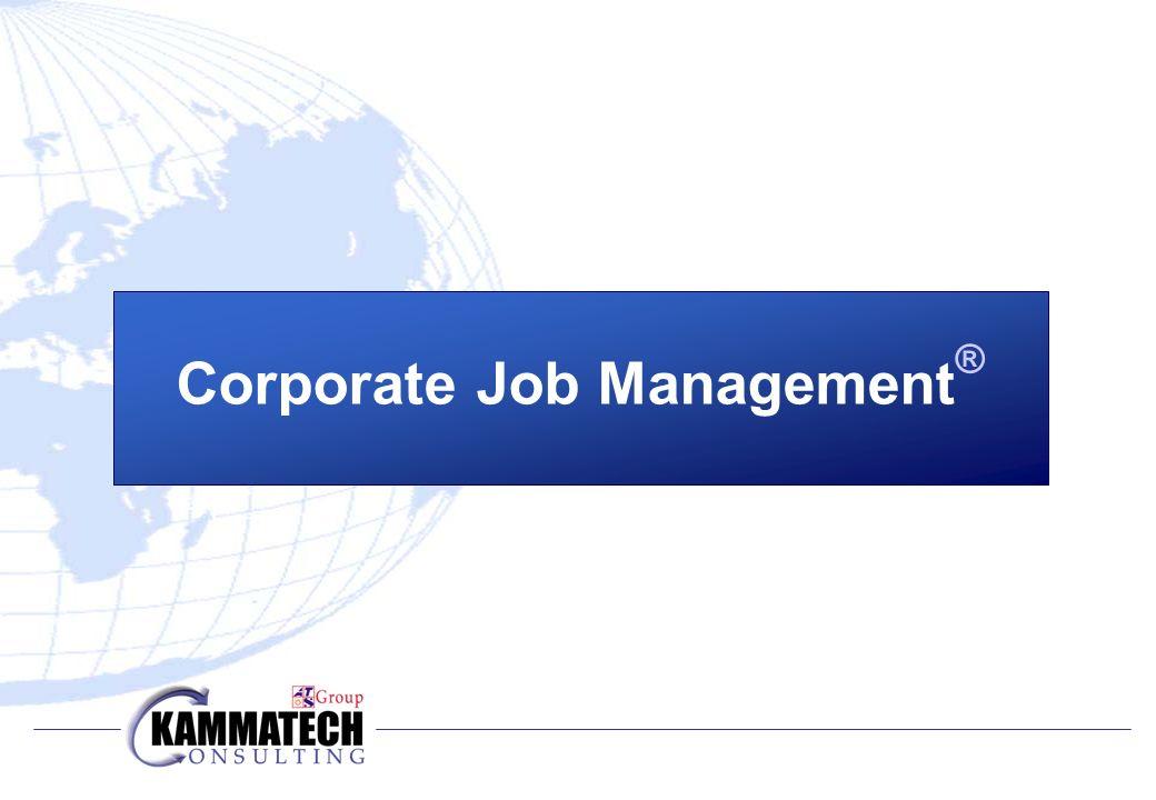 Corporate Job Management ®