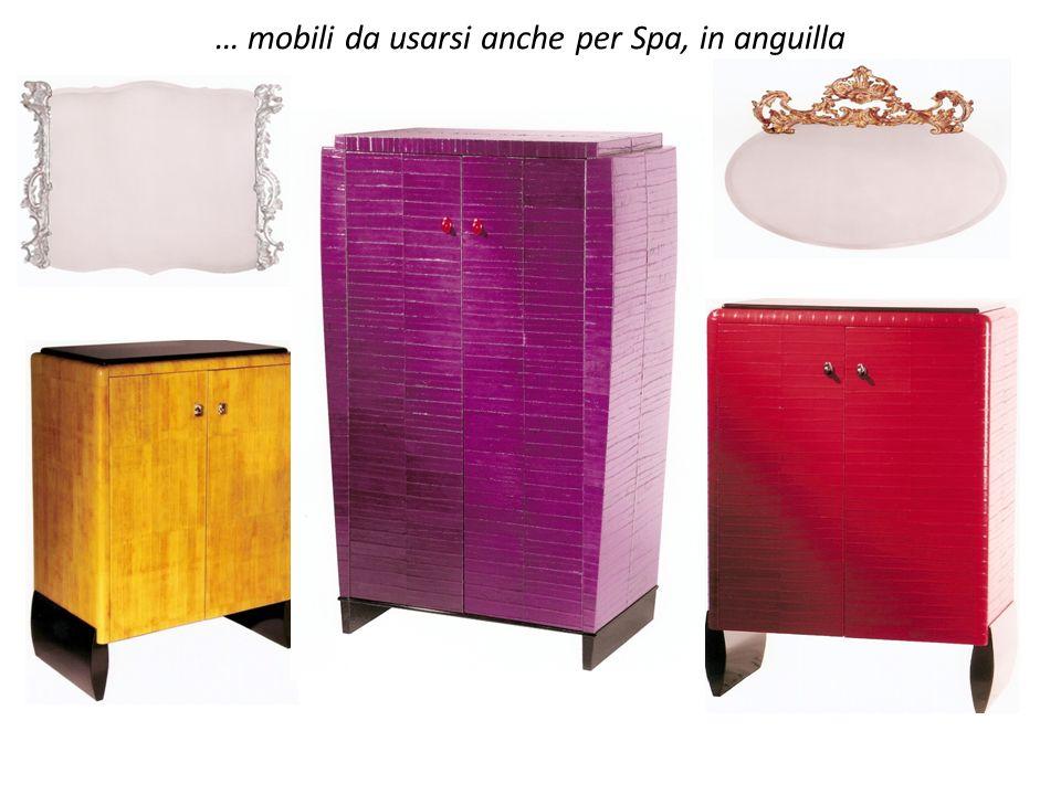 … mobili da usarsi anche per Spa, in anguilla