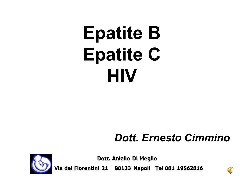 Epatite B Epatite C HIV Dott.Ernesto Cimmino Dott.